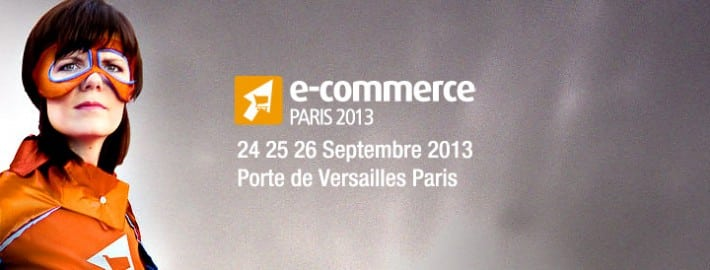 Salon du e-commerce Paris 2013
