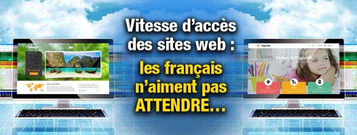 La vitesse d'ccès aux sites web c'est important