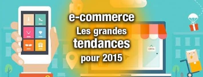 e-commerce les tendances en 2015