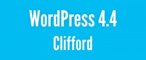 WordPress 4.4 - Clifford