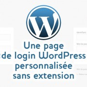 Une page de connexion WordPress personnalisée