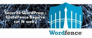 Extension WordFence pour WordPress