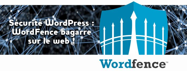 Extension WordFence pour WordPress