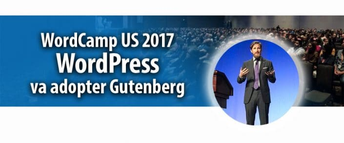 WordPress va adopter Gutenberg