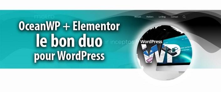 OceanWP + Elementor : le bon duo pour WordPress